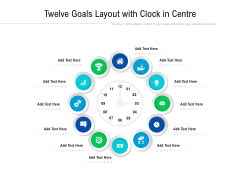 Twelve Goals Layout With Clock In Centre Ppt PowerPoint Presentation File Portrait PDF