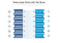 Twelve Goals Points With Text Boxes Ppt PowerPoint Presentation Gallery Topics PDF