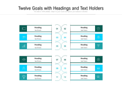 Twelve Goals With Headings And Text Holders Ppt PowerPoint Presentation File Backgrounds PDF