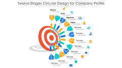 Twelve Stages Circular Design For Company Profile Ppt PowerPoint Presentation Gallery Example PDF