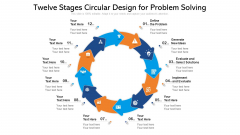 Twelve Stages Circular Design For Problem Solving Ppt PowerPoint Presentation Gallery Show PDF