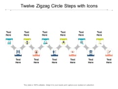 Twelve Zigzag Circle Steps With Icons Ppt PowerPoint Presentation Inspiration Diagrams