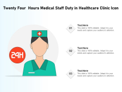 Twenty Four Hours Medical Staff Duty In Healthcare Clinic Icon Ppt PowerPoint Presentation File Design Ideas PDF