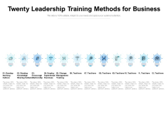Twenty Leadership Training Methods For Business Ppt PowerPoint Presentation Ideas Clipart PDF