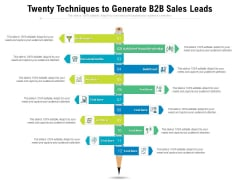 Twenty Techniques To Generate B2B Sales Leads Ppt PowerPoint Presentation Model Graphics Tutorials PDF