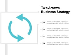 Two Arrows Business Strategy Ppt PowerPoint Presentation Infographic Template Images