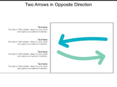 Two Arrows In Opposite Direction Ppt PowerPoint Presentation Inspiration Deck