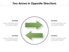 Two Arrows In Opposite Directions Ppt PowerPoint Presentation File Background Image PDF