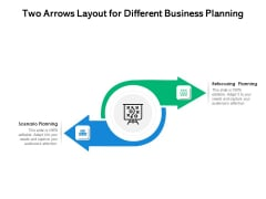 Two Arrows Layout For Different Business Planning Ppt PowerPoint Presentation Visual Aids Diagrams PDF