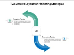 Two Arrows Layout For Marketing Strategies Ppt PowerPoint Presentation Styles Visual Aids PDF