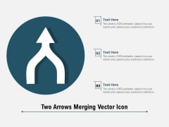 Two Arrows Merging Vector Icon Ppt PowerPoint Presentation Portfolio Infographic Template PDF