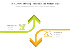 Two Arrows Showing Traditional And Modern View Ppt PowerPoint Presentation File Graphics Design PDF