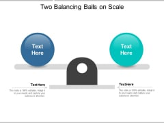 Two Balancing Balls On Scale Ppt Powerpoint Presentation Show Background Image