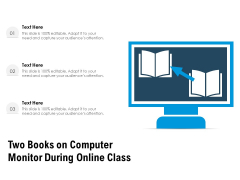 Two Books On Computer Monitor During Online Class Ppt PowerPoint Presentation File Outfit PDF