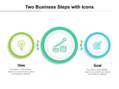 Two Business Steps With Icons Ppt PowerPoint Presentation Gallery Master Slide PDF