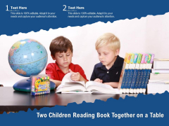 Two Children Reading Book Together On A Table Ppt PowerPoint Presentation Pictures Graphics PDF