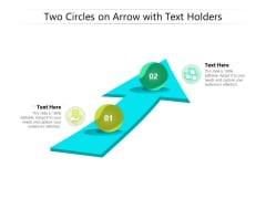 Two Circles On Arrow With Text Holders Ppt PowerPoint Presentation Portfolio Gridlines PDF