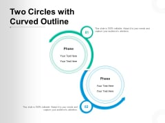 Two Circles With Curved Outline Ppt PowerPoint Presentation Portfolio Introduction