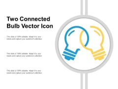 Two Connected Bulb Vector Icon Ppt PowerPoint Presentation Portfolio Guidelines PDF