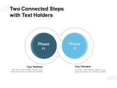 Two Connected Steps With Text Holders Ppt PowerPoint Presentation Layouts Picture