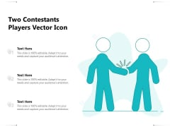 Two Contestants Players Vector Icon Ppt PowerPoint Presentation File Brochure PDF