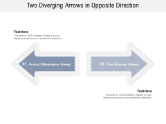 Two Diverging Arrows In Opposite Direction Ppt PowerPoint Presentation Infographics Visuals