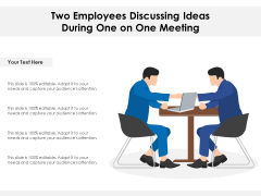 Two Employees Discussing Ideas During One On One Meeting Ppt PowerPoint Presentation Gallery Ideas PDF