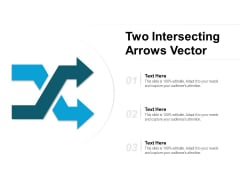 Two Intersecting Arrows Vector Ppt PowerPoint Presentation Portfolio Rules