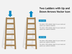 Two Ladders With Up And Down Arrows Vector Icon Ppt PowerPoint Presentation Infographics Smartart PDF