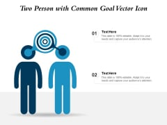 Two Person With Common Goal Vector Icon Ppt PowerPoint Presentation Inspiration Designs Download PDF