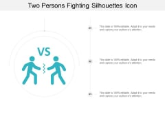 Two Persons Fighting Silhouettes Icon Ppt PowerPoint Presentation Model Infographic Template