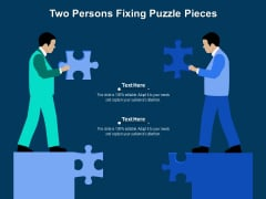 Two Persons Fixing Puzzle Pieces Ppt PowerPoint Presentation File Slides PDF