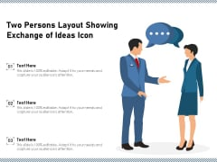 Two Persons Layout Showing Exchange Of Ideas Icon Ppt PowerPoint Presentation Icon Slideshow PDF