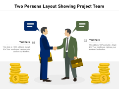 Two Persons Layout Showing Project Team Ppt PowerPoint Presentation Slides Files PDF