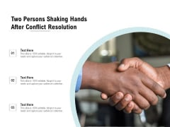 Two Persons Shaking Hands After Conflict Resolution Ppt PowerPoint Presentation Outline Example Introduction PDF