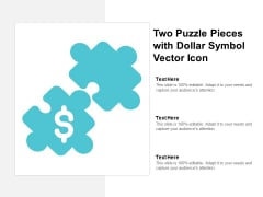Two Puzzle Pieces With Dollar Symbol Vector Icon Ppt PowerPoint Presentation Professional File Formats