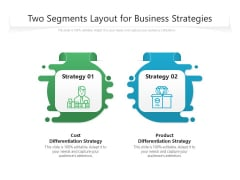 Two Segments Layout For Business Strategies Ppt PowerPoint Presentation Styles Templates PDF