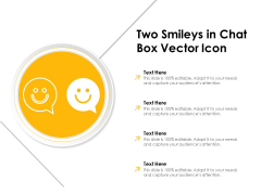 Two Smileys In Chat Box Vector Icon Ppt PowerPoint Presentation File Professional PDF