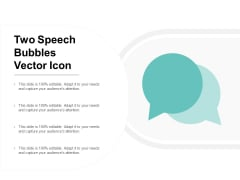 Two Speech Bubbles Vector Icon Ppt PowerPoint Presentation File Information