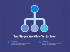 Two Stages Workflow Vector Icon Ppt PowerPoint Presentation Outline Picture