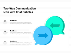 Two Way Communication Icon With Chat Bubbles Ppt PowerPoint Presentation File Inspiration PDF