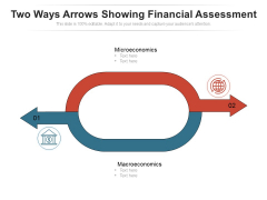 Two Ways Arrows Showing Financial Assessment Ppt PowerPoint Presentation Model Sample PDF