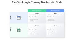 Two Weeks Agile Training Timeline With Goals Ppt PowerPoint Presentation Background PDF