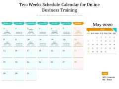 Two Weeks Schedule Calendar For Online Business Training Ppt PowerPoint Presentation Show Graphics Design PDF