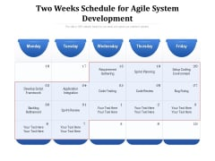 Two Weeks Schedule For Agile System Development Ppt PowerPoint Presentation Styles Guide PDF
