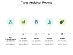 Types Analytical Reports Ppt PowerPoint Presentation Icon Clipart Images Cpb Pdf