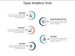 Types Analytical Tools Ppt PowerPoint Presentation Layouts Graphics Pictures Cpb