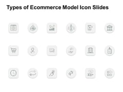 Types Of Ecommerce Model Icon Slides Pillar Ppt PowerPoint Presentation Icon Deck