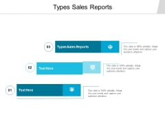 Types Sales Reports Ppt PowerPoint Presentation Pictures Mockup Cpb