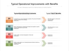 Typical Operational Improvements With Benefits Ppt PowerPoint Presentation Gallery Guidelines PDF